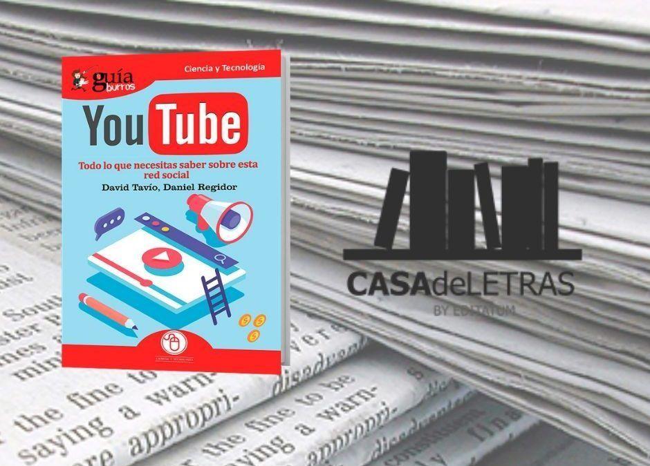 El «GuíaBurros: YouTube» en el medio Casa de Letras