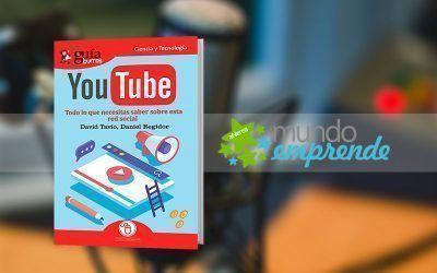 David Tavío habla de su «GuíaBurros: YouTube», en «Mundo Emprende», en EsRadio
